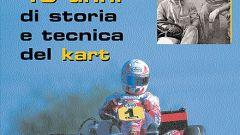Birel, 40 anni di storia e tecnica del kart - Immagine: 1