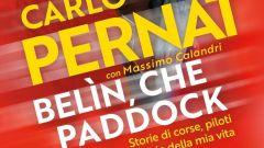 Carlo Pernat - Belin che paddock!