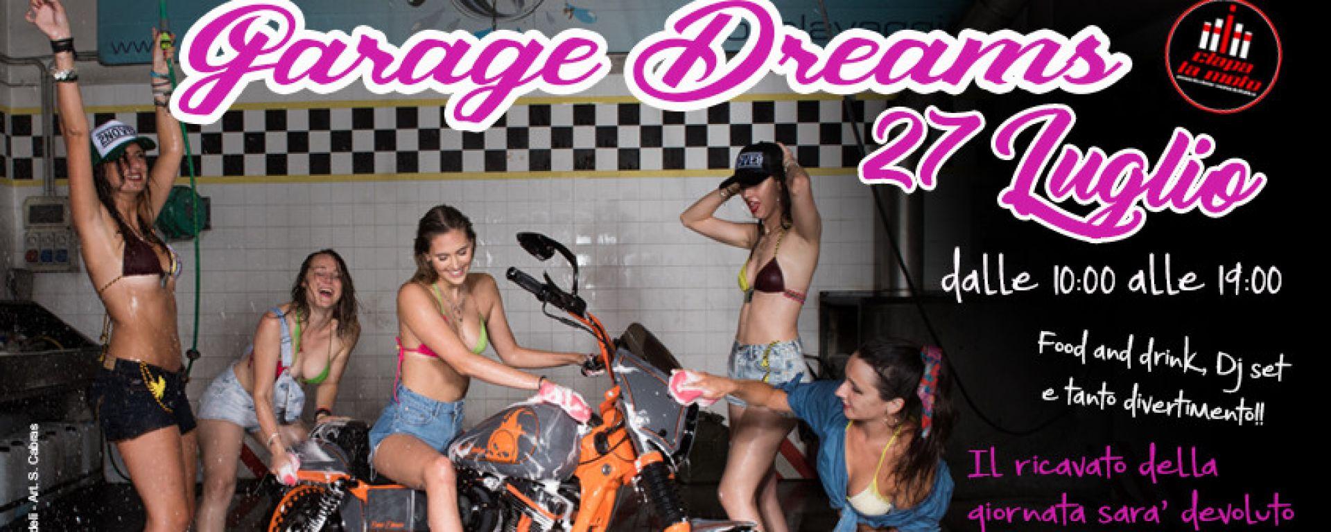 Ciapa la Moto Garage Dreams: la locandina dell'evento di sabato 27 luglio