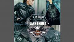 Harley-Davidson Dark Friday: appuntamento il 16 e 17 giugno