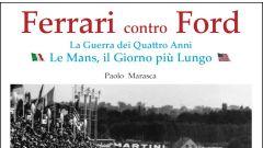 Le Mans, l'epopea tra Ferrari e Ford raccontata in un libro - Immagine: 1