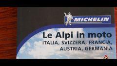 Michelin: Le Alpi in Moto e 90 virées à moto - Immagine: 1
