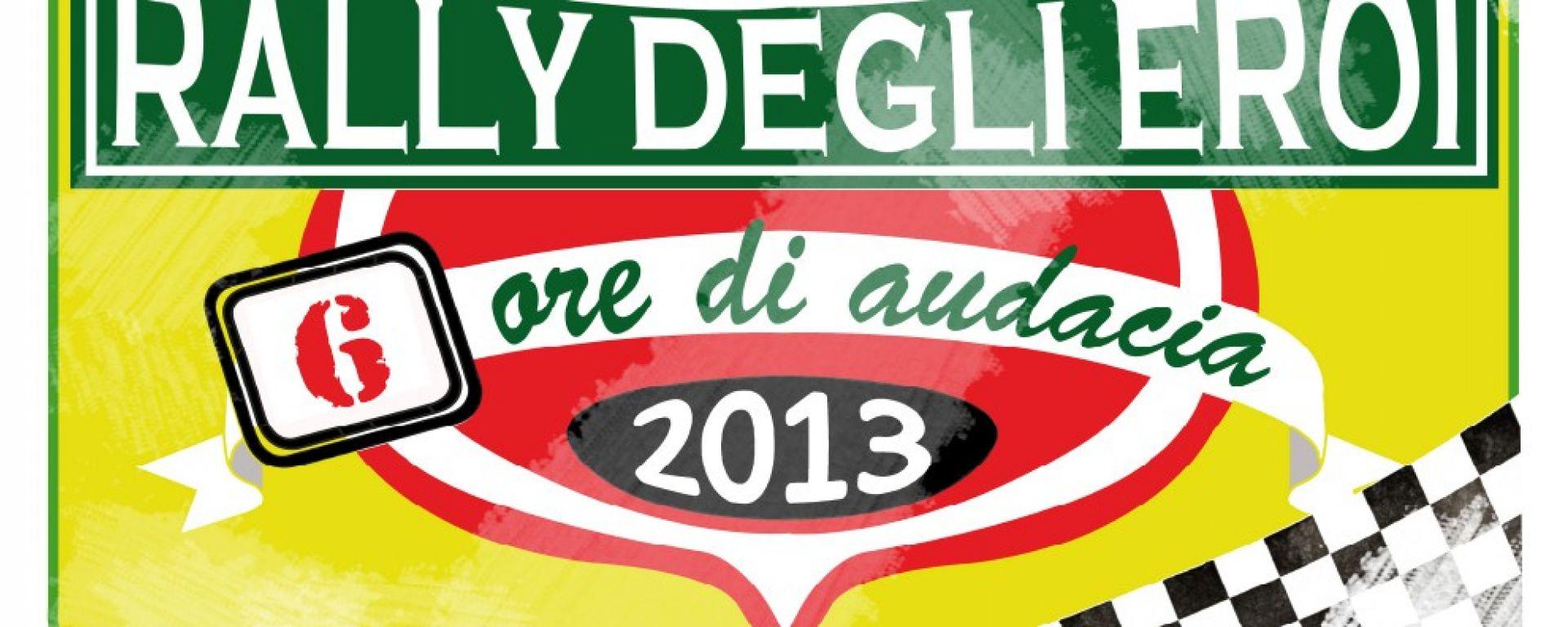 Rally degli eroi 2013: la rivincita