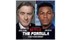 Robert De Niro e John Boyega, The Formula, Netflix
