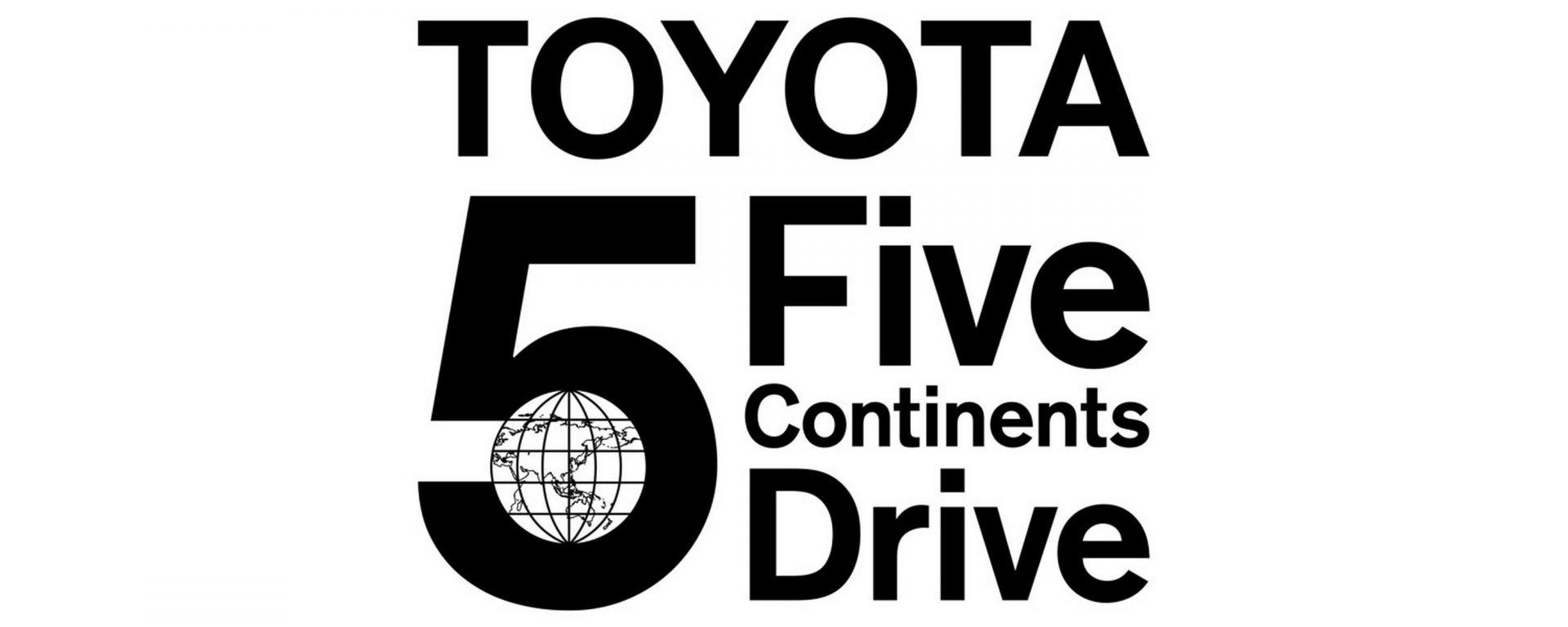 Toyota: al via la quarta fase del progetto Five Continents Drive
