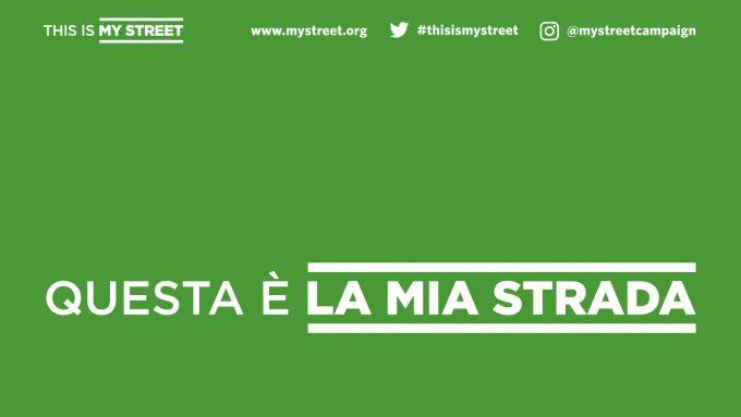 Uno dei cartelli della campagna This is My Street